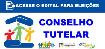 CMDCA torna público o Edital para Eleições do Conselho Tutelar de Caturaí